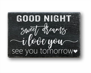 Good Night Sweet Dreams I Love You See You Tomorrow Box Sign