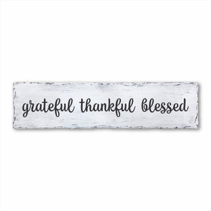Grateful Thankful Blessed Plank Sign