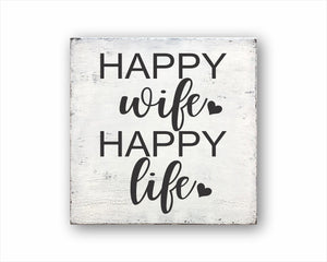 Happy Wife Happy Life Sign