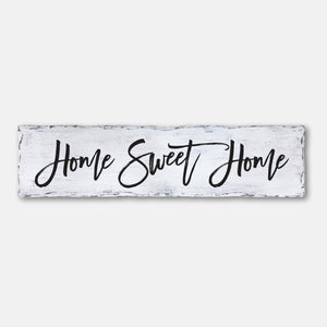 Home Sweet Home Plank Sign