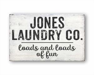 Custom Laundry Co. Loads And Loads Of Fun Sign