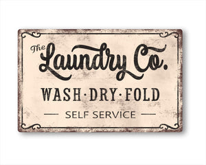 The Laundry Co Wash Dry Fold Self Service Vintage Metal Sign