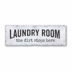Laundry Room The Dirt Stops Here Plank Sign