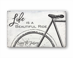 Life Is A Beautiful Ride Enjoy The Journey Sign