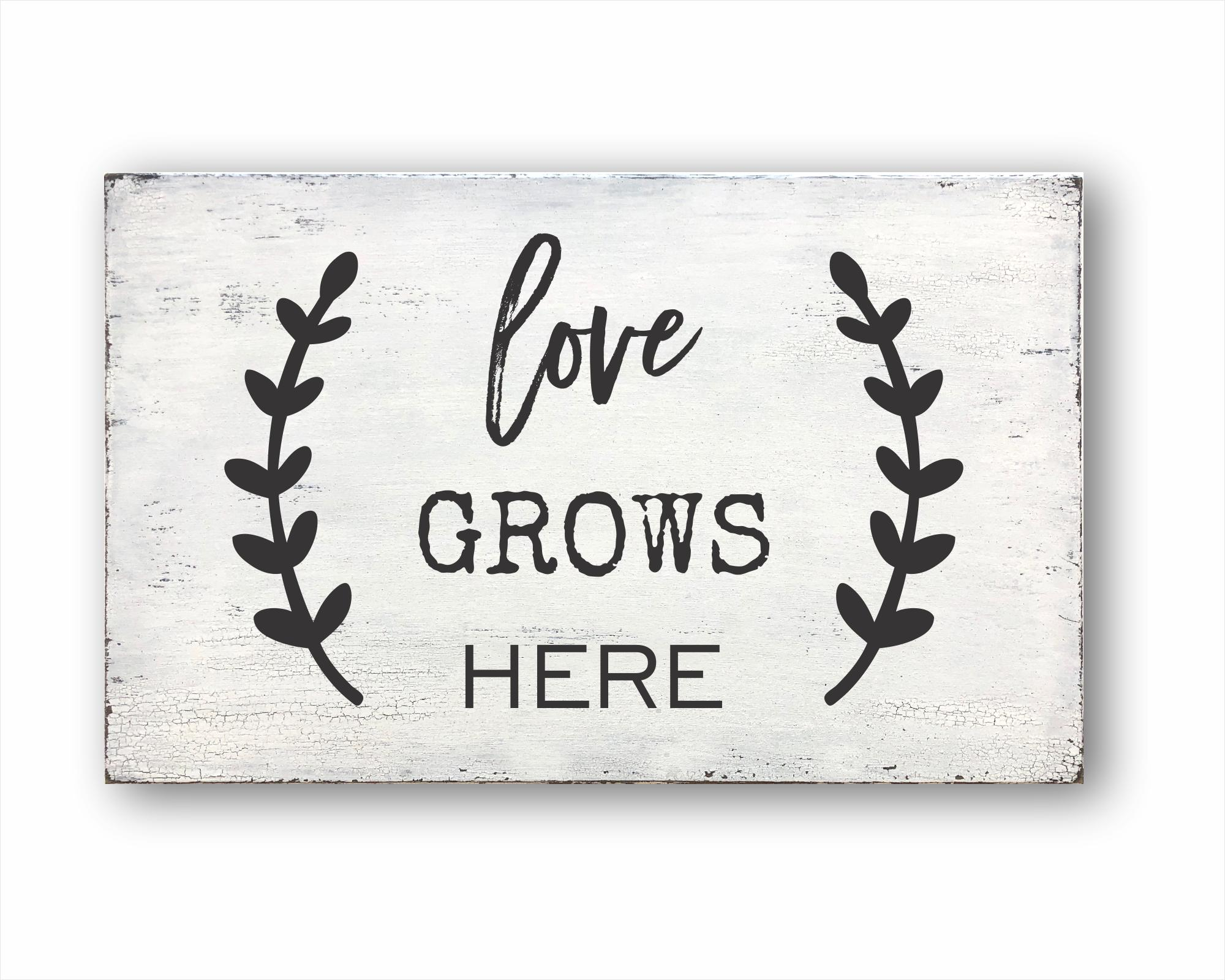 Love Grows Here: Rustic Rectangular Wood Sign