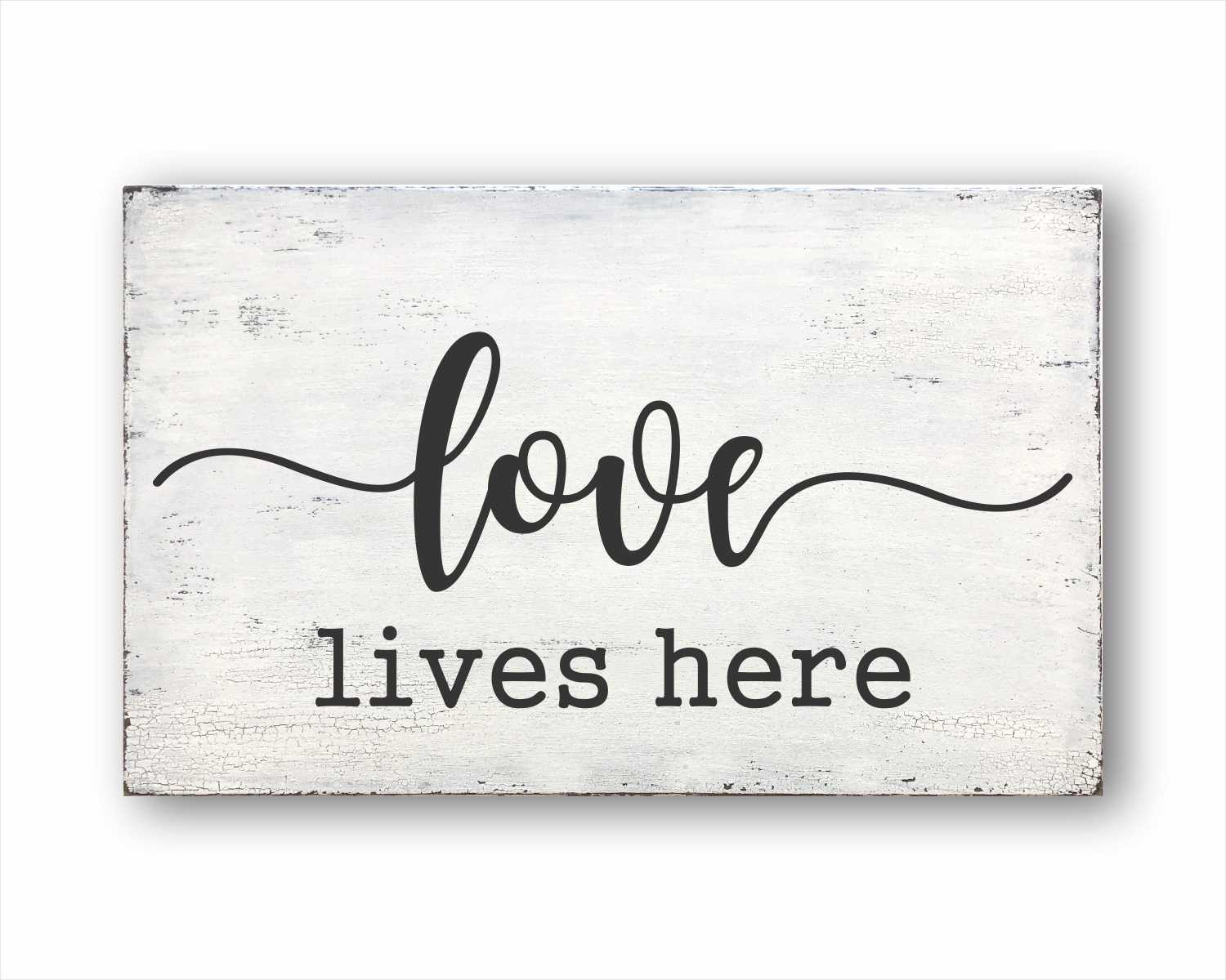 Love Lives Here: Rustic Rectangular Wood Sign