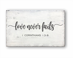 Love Never Fails 1 Corinthians 13:8: Rustic Rectangular Wood Sign