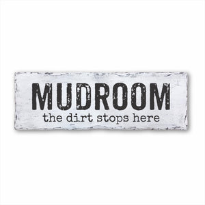 Mudroom The Dirt Stops Here Plank Sign