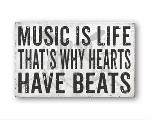music is life that's why hearts have beats box sign