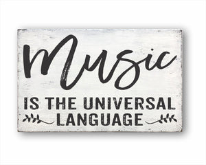 Music Is The Universal Language Box Sign