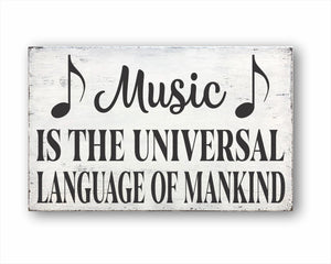 Music Is The Universal Language Of Mankind Box Sign