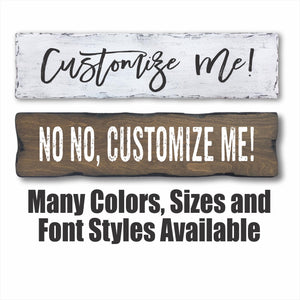Customize Me Wooden Sign