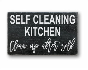Self Cleaning Kitchen Clean Up After Self Box Sign