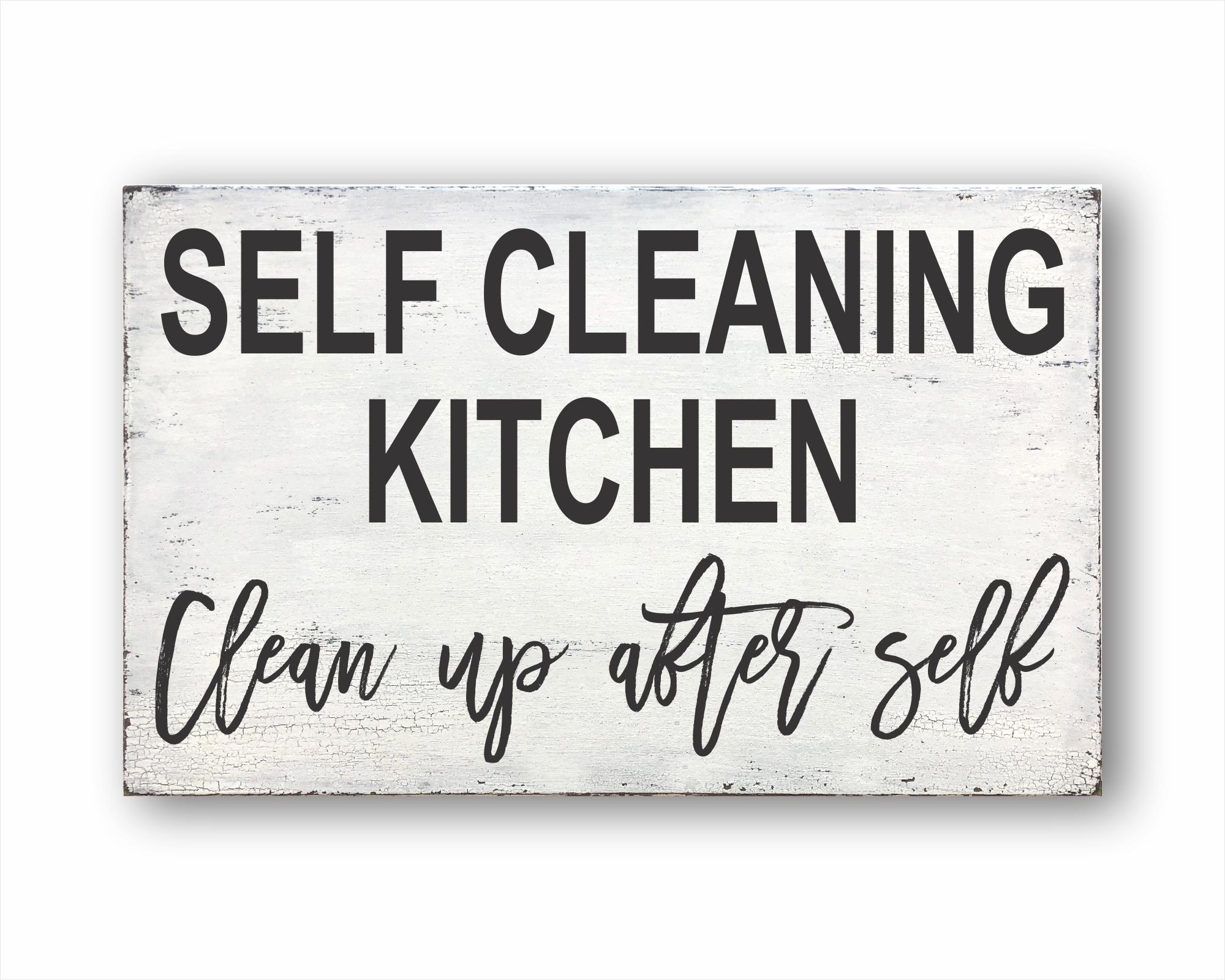 Self Cleaning Kitchen Clean Up After Self: Rustic Rectangle Wood Sign