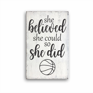 She Believed She Could So She Did Basketball Box Sign