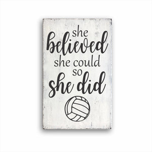 She Believed She Could So She Did Volleyball Box Sign