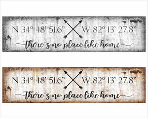 There's No Place Like Home With GPS Coordinates Sign, Housewarming Gift