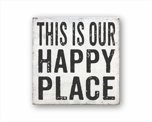this is our happy place box sign