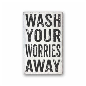 wash your worries away box sign