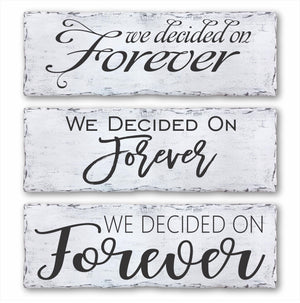 We Decided On Forever Box Sign