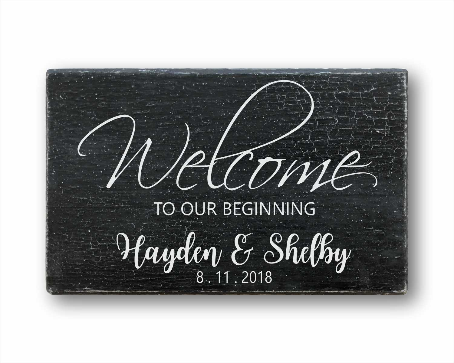 Welcome To Our Beginning: Personalized Rustic Rectangular Wood Sign