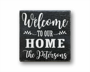 Welcome To Our Home Last Name Sign
