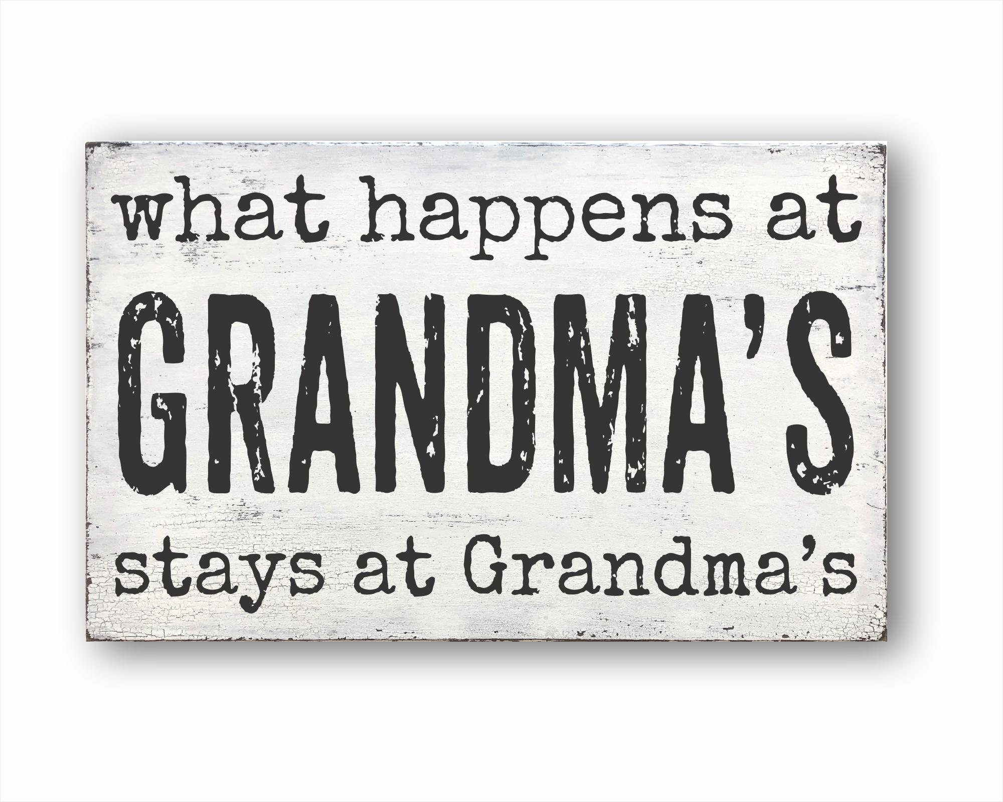 What Happens At Grandma's Stays At Grandma's: Rustic Rectangular Wood Sign
