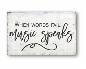 When Words Fail Music Speaks Sign