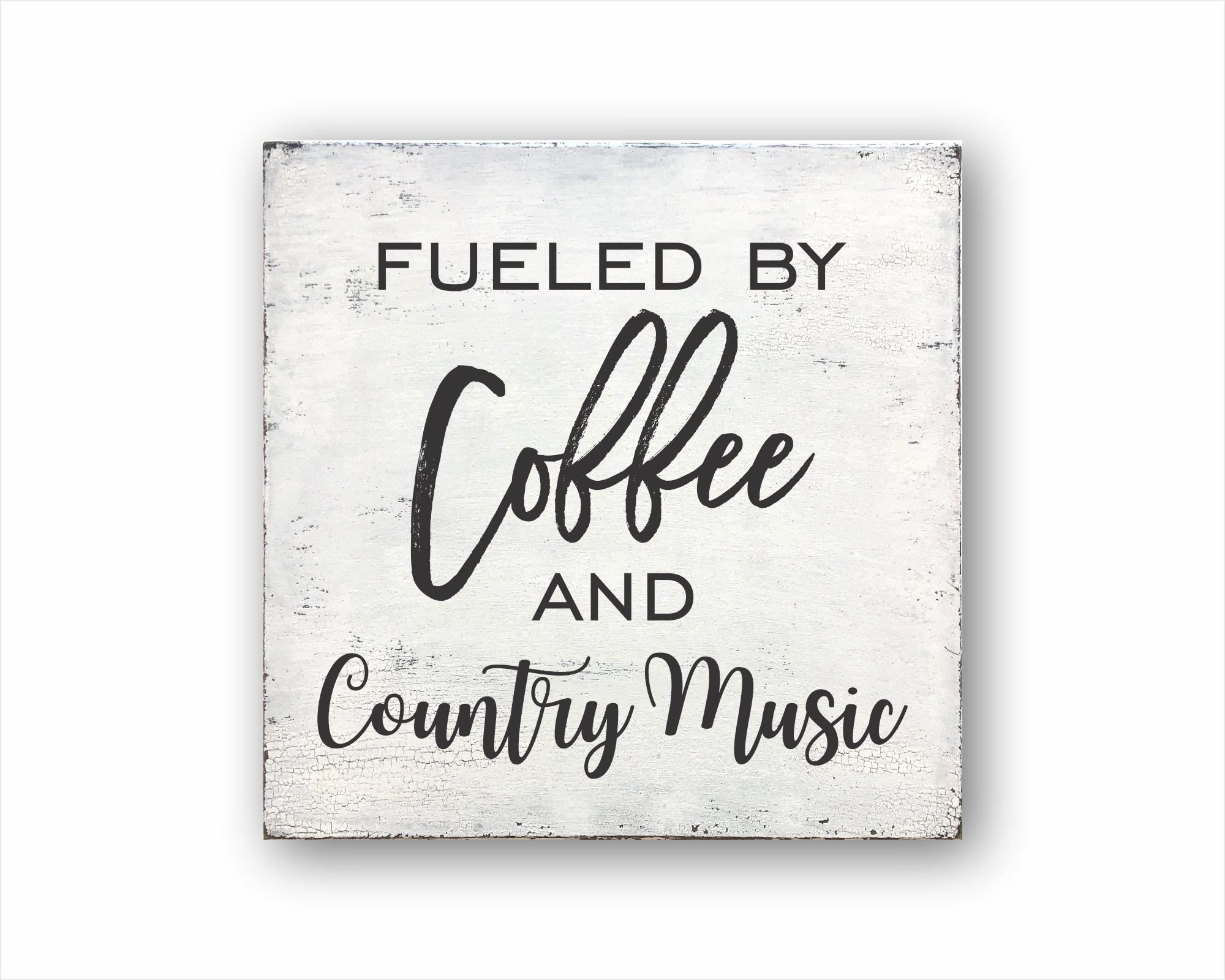 fueled by coffee and country music wood farmhouse box sign for sale
