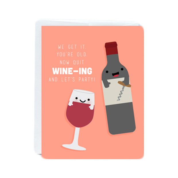 Wine-ing Birthday Card