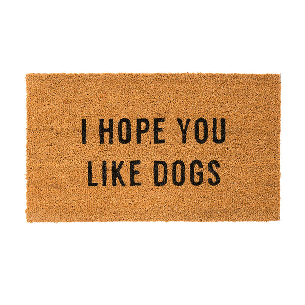 Hope You Like Dogs Door Mat