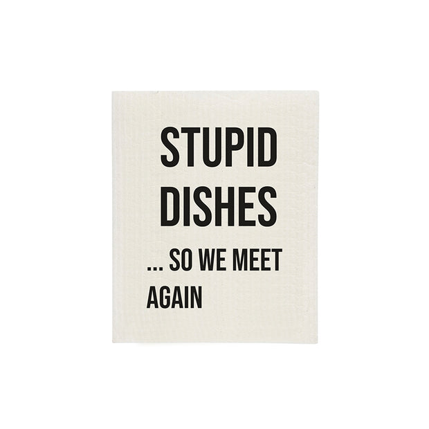 Stupid Dishes Sponge Cloth