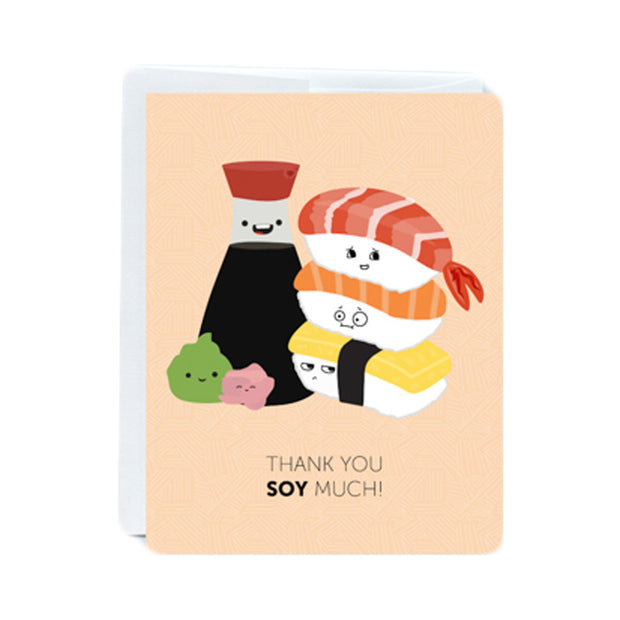 Soy Much Greeting Card