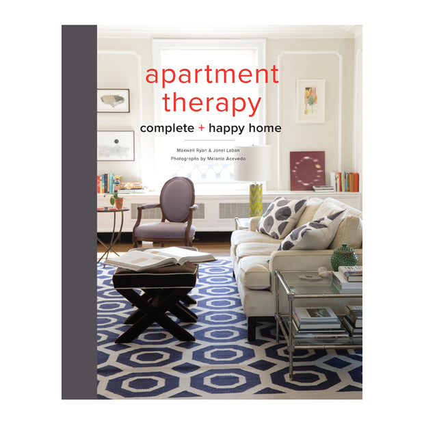 Apartment Therapy Complete and Happy Home Book