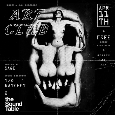 ART CLUB APRIL 11th + freshiam