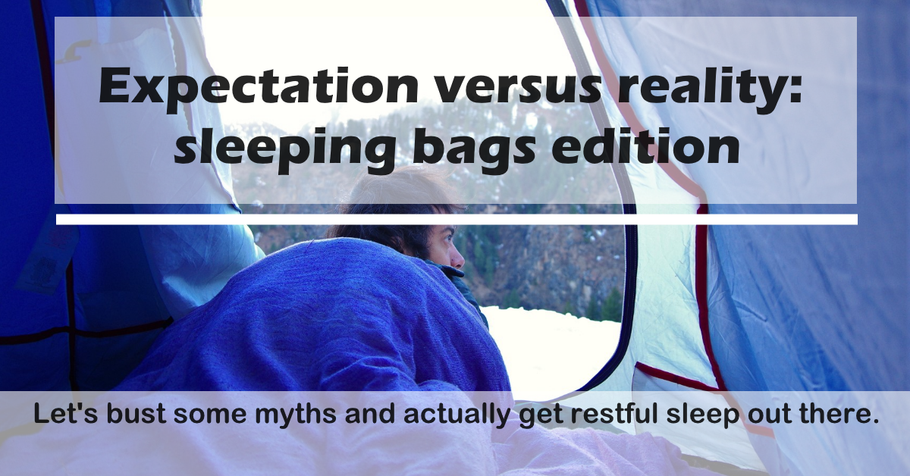 Sleeping bags - 3 myths and 3 tips