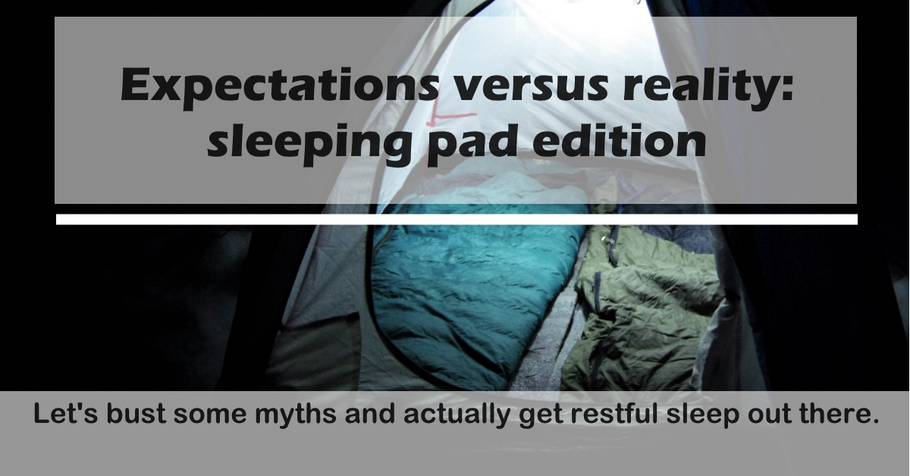 Sleeping pads - 3 myths and 3 tips