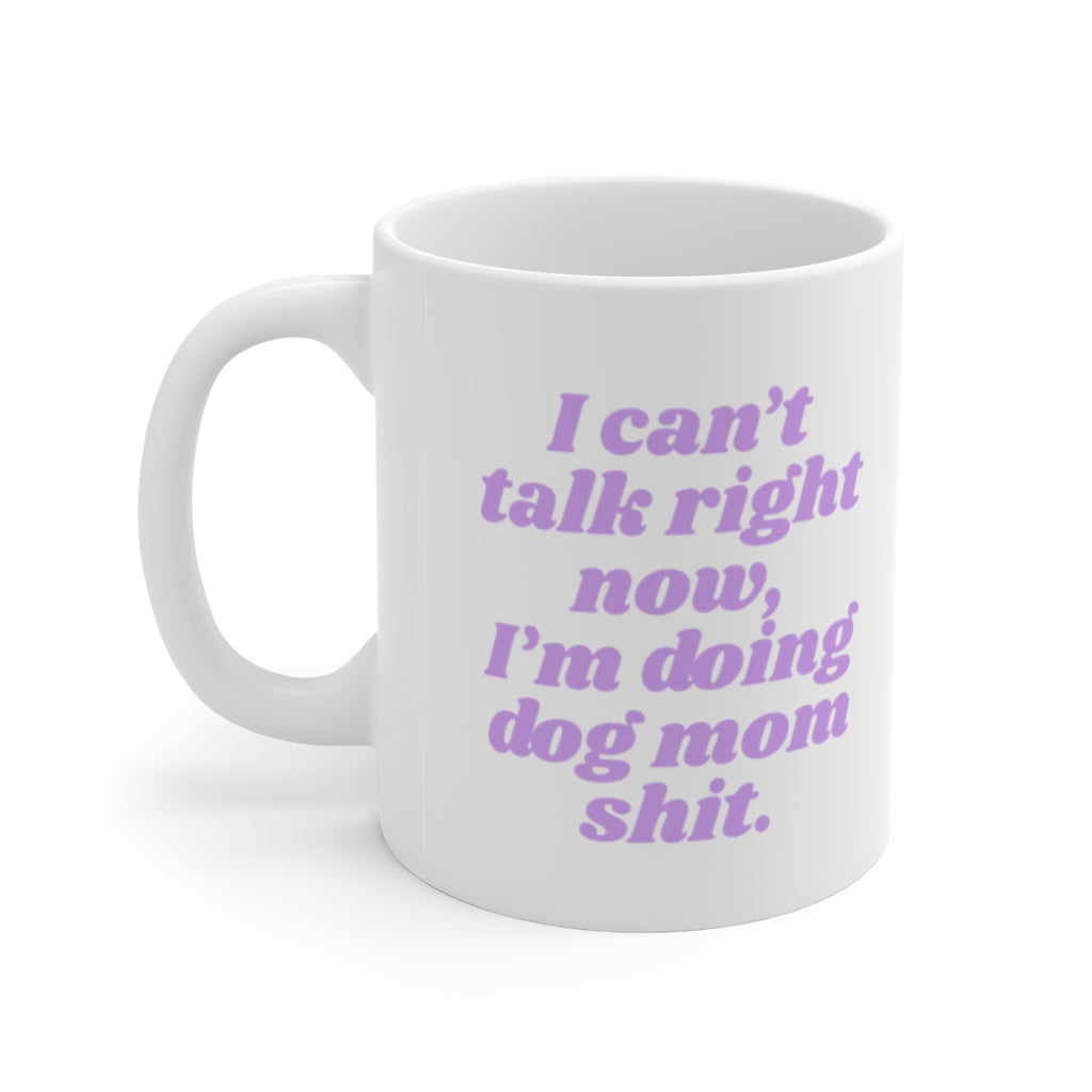 I'm Doing Dog Mom Shit Mug - Lilac