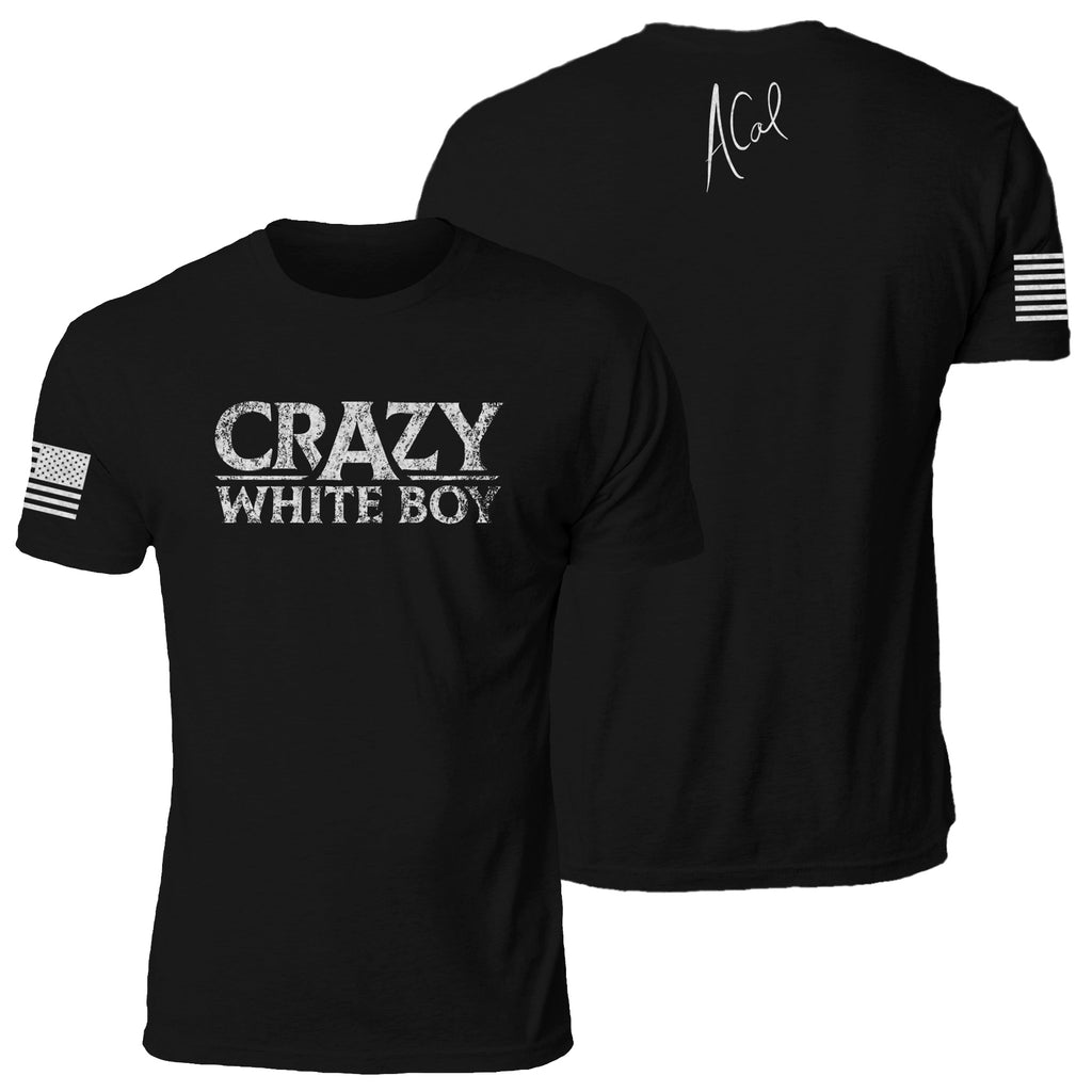 6f58664b Crazy White Boy – Scorched Apparel