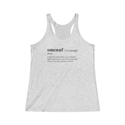 Tri-Blend Racerback Tank (OMENUF Definition) 14 Color Choices