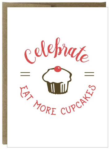 Celebrate Eat More Cupcakes