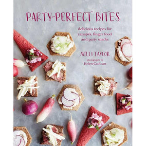 Party-Perfect Bites by Milli Taylor, Photography by Helen Cathcart