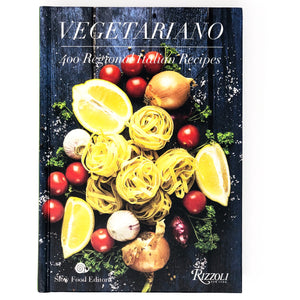 Vegetariano 400 Regional Italian Recipes by Slow Food Editore
