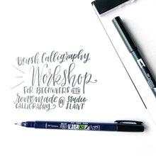 Load image into Gallery viewer, July 10 ( Friday 5-7 PM) Beginners Brush Calligraphy Workshop