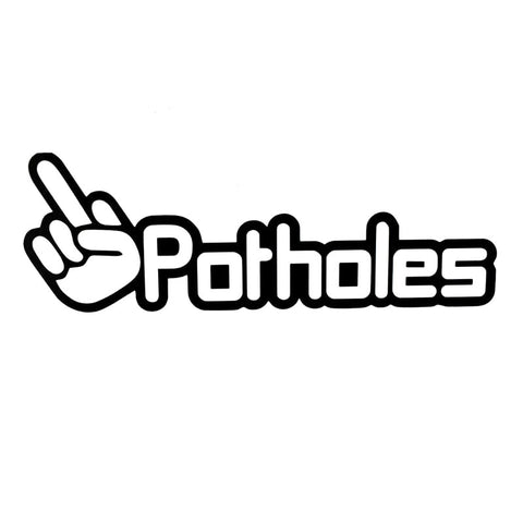 F*** Potholes Funny Sticker
