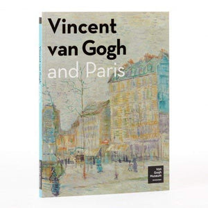 Vincent Van Gogh and Paris