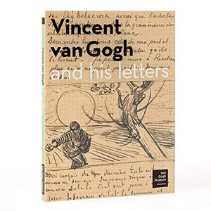 Vincent Van Gogh and his Letters