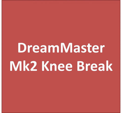 DreamMaster-Mk2-Knee-Break DreamMaster Mk2 Knee Break