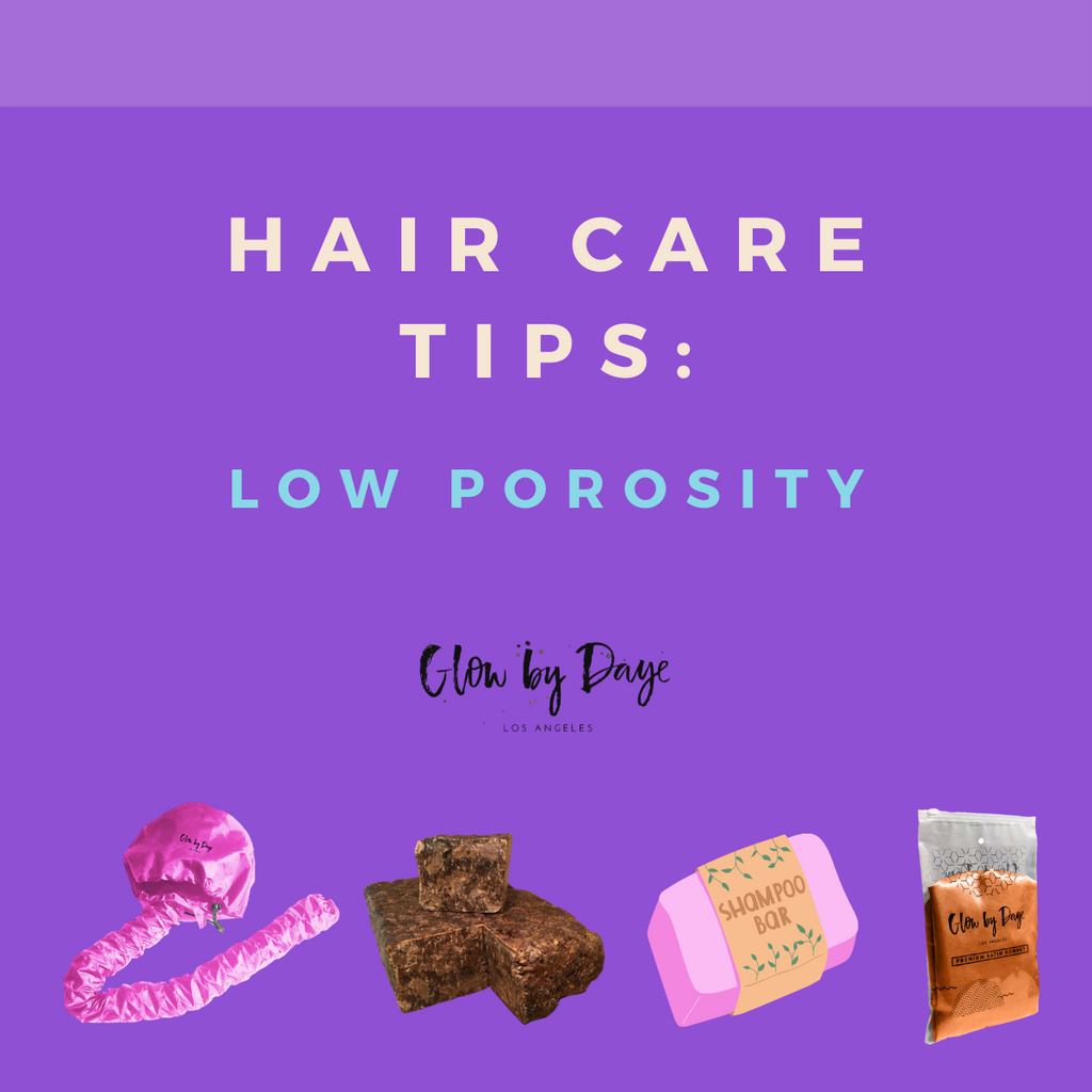 Hair Care Series (Part 2): Low Porosity