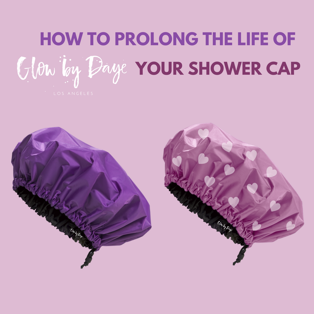 How to Prolong the Life of Your Glow by Daye Shower Cap